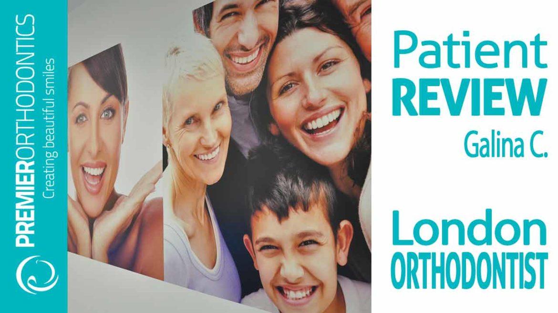 Orthodontist London Reviews by Galina : Premier Orthodontics